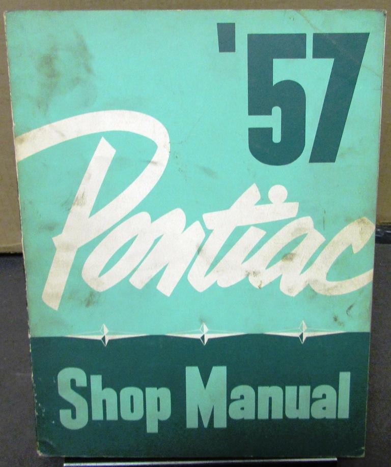 1957 pontiac service shop manual star chief super chief chieftain repair rh autopaper com 1957 Oldsmobile 1959 Pontiac