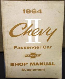 Original 1964 Chevrolet Dealer Service Shop Manual Supplement Chevy II Nova