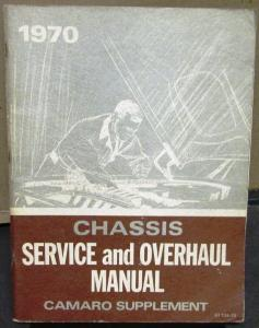 Original 1970 Chevrolet Service Shop Manual Supplement Camaro Overhaul Repair