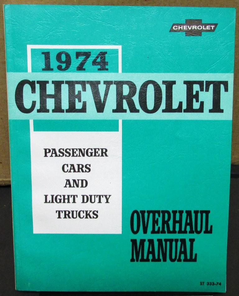 1974 chevrolet service shop overhaul manual chevelle camaro corvette rh autopaper com 1975 Chevrolet 1974 chevrolet truck service manual