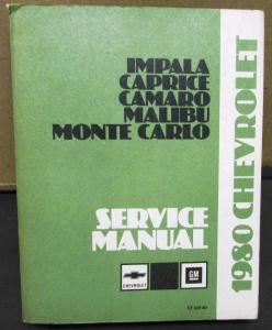 1980 Chevrolet Dealer Chassis Service Shop Manual Impala Camaro Monte Carlo
