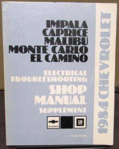 1984 Chevrolet Service Shop Electrical Troubleshooting Manual Impala El Camino