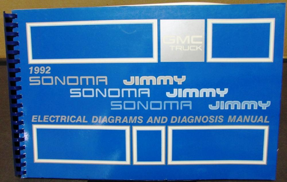 GMC Electrical Wiring Diagram Service Manual Sonoma Jimmy Truck Repair – Jimmy Wiring Diagram 1992
