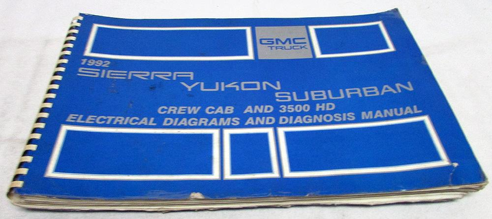 1992 Gmc Electrical Wiring Diagram Service Manual Sierra Yukon Suburban 3500 Hd