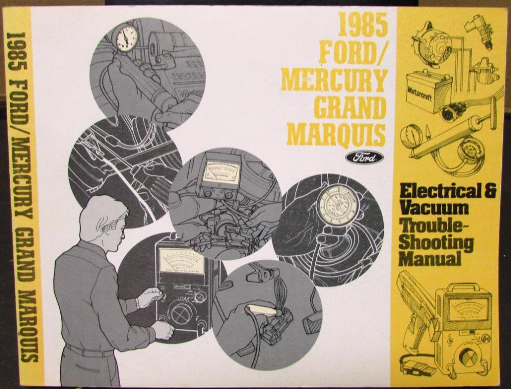 1985 mercury dealer electrical & vacuum diagram service manual grand marquis