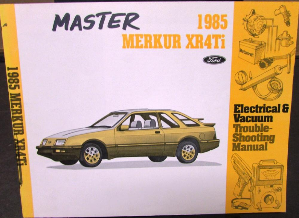 1985 mercury dealer electrical vacuum diagram service manual merkur xr4ti