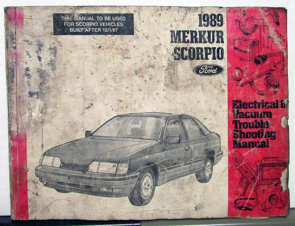 1989 ford dealer electrical & vacuum diagram service manual merkur scorpio