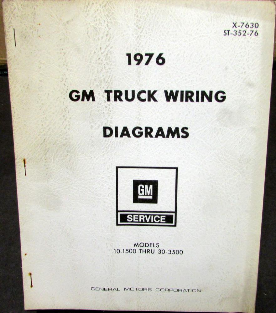 gm dealer electrical wiring diagram service manual truck 10 1500 1976 gm dealer electrical wiring diagram service manual truck 10 1500 to 30 3500
