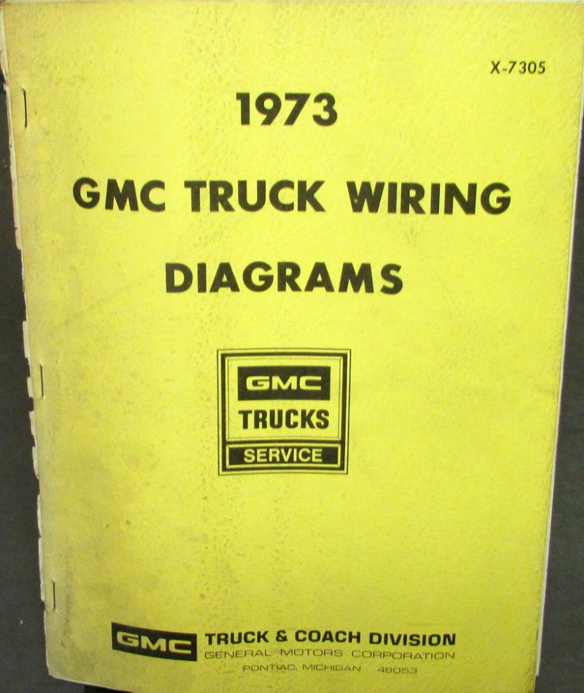 gmc dealer electrical wiring diagram service manual truck models 1973 gmc dealer electrical wiring diagram service manual truck models