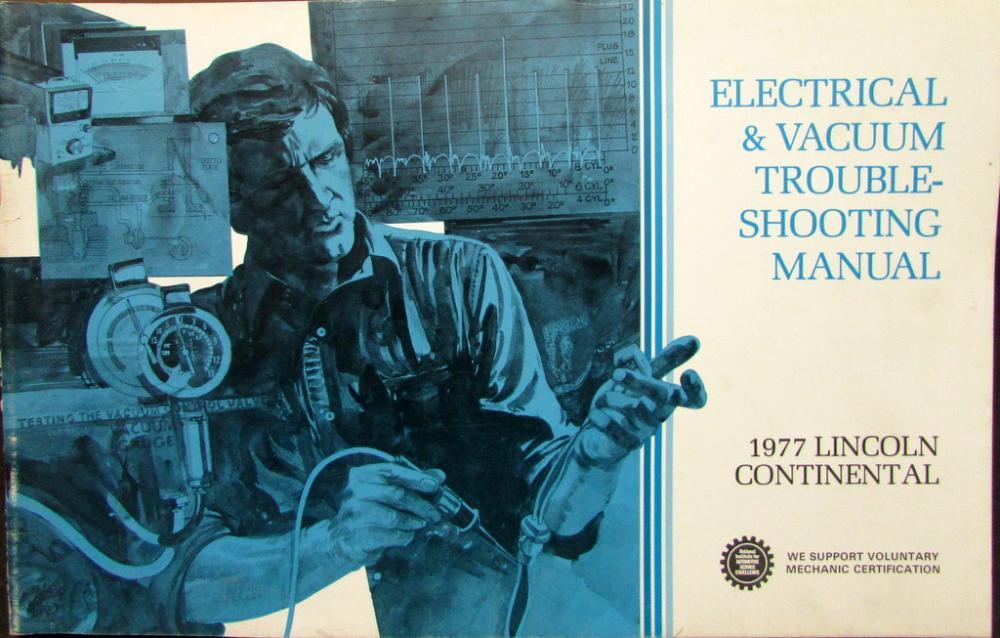 1977 Lincoln Dealer Electrical Vacuum Diagram Service