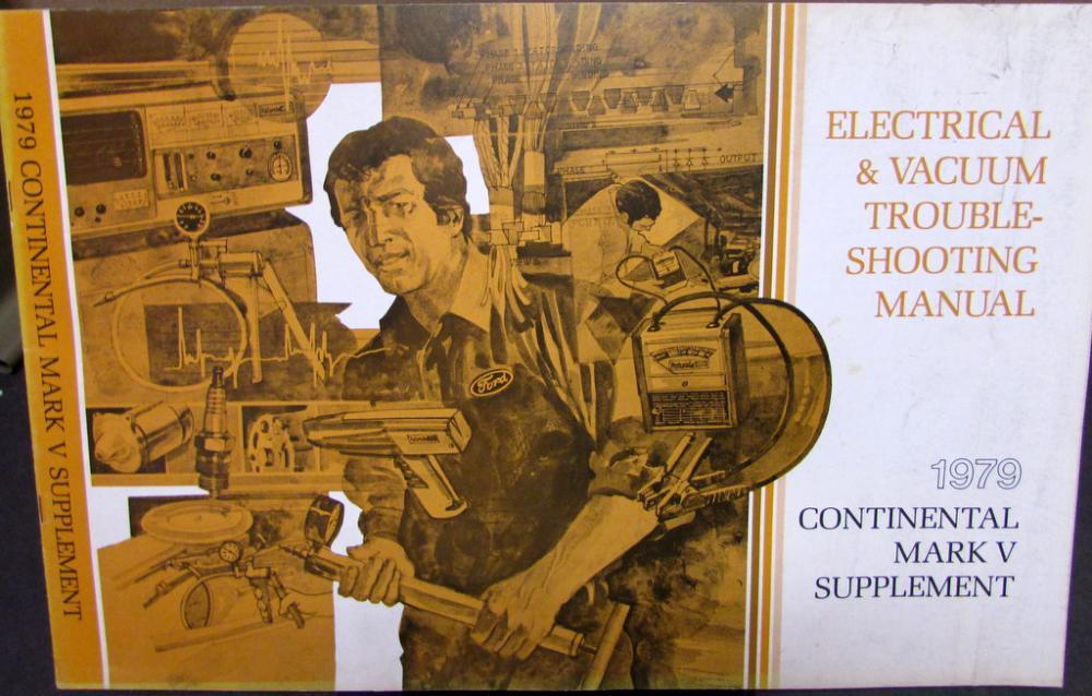 1978 lincoln mark v wiring diagram 79 lincoln mark v wiring diagram 1979 lincoln electrical & vacuum diagram manual supplement ...