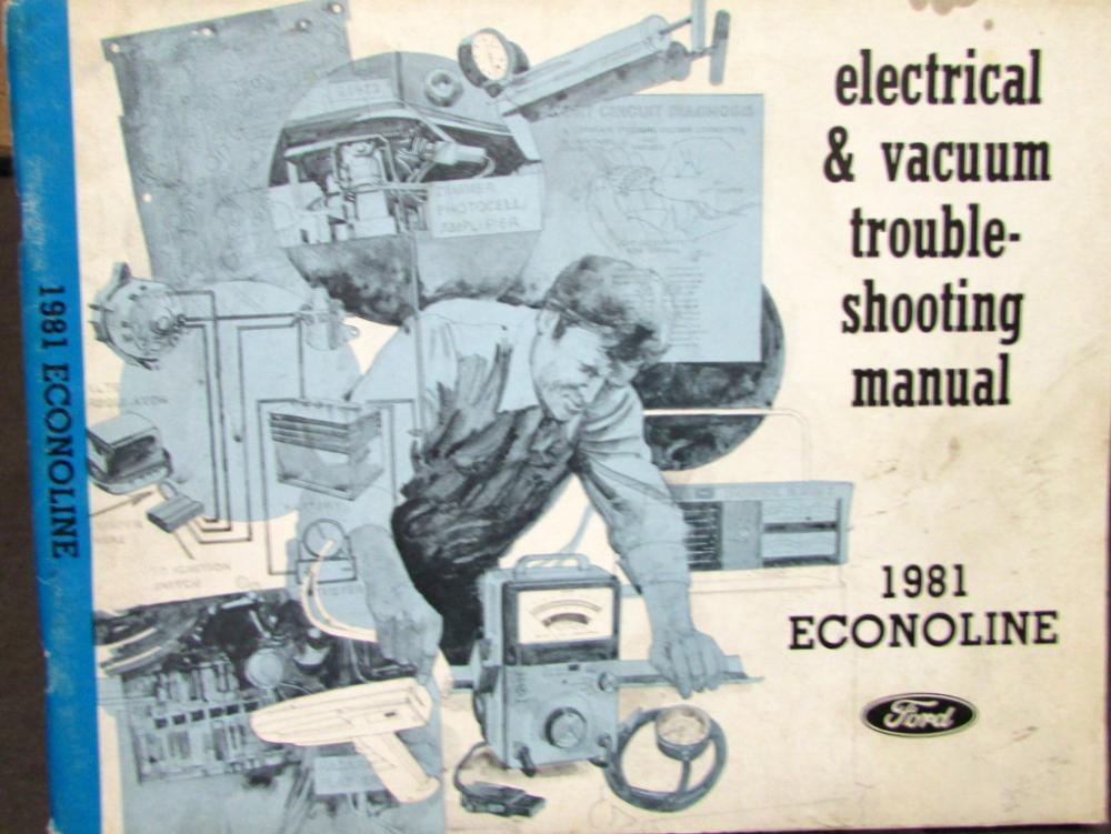 1981 Ford Dealer Electrical  U0026 Vacuum Diagram Service Manual Econoline Van