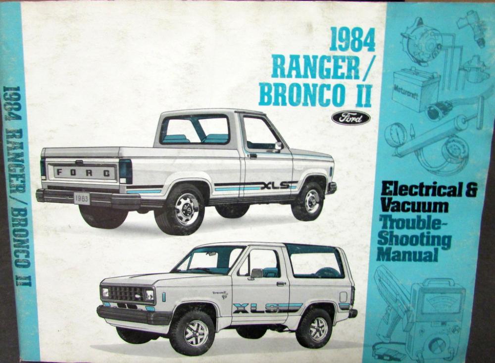 1984 ford dealer electrical & vacuum diagram service manual ranger bronco ii