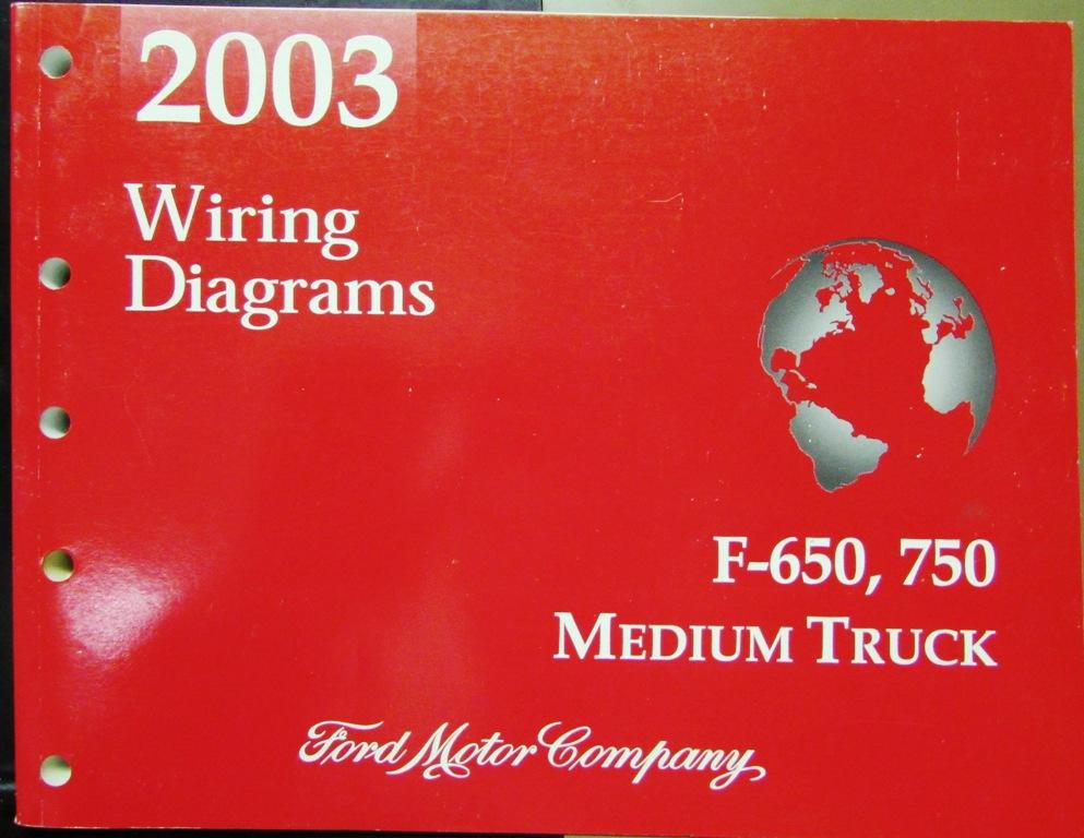 2003 ford dealer electrical wiring diagram manual f650 750 medium duty truck