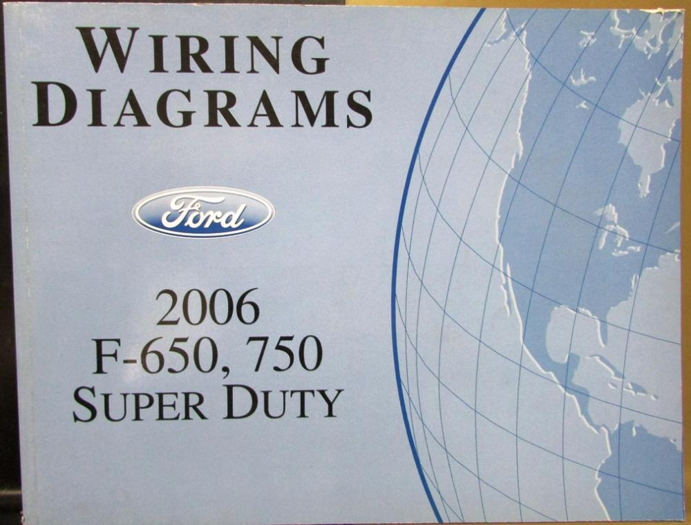 ford e250 super duty wiring diagram 2006 ford dealer electrical wiring diagram manual f650/750 ... ford f650 super duty wire diagram