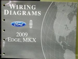2009 Ford Edge And Lincoln Mkx Electrical Wiring Diagrams Manual. 2009 Ford Lincoln Dealer Electrical Wiring Diagram Service Manual Edge Mkx. Ford. Wiring Diagrams For 2009 Ford Edge At Scoala.co