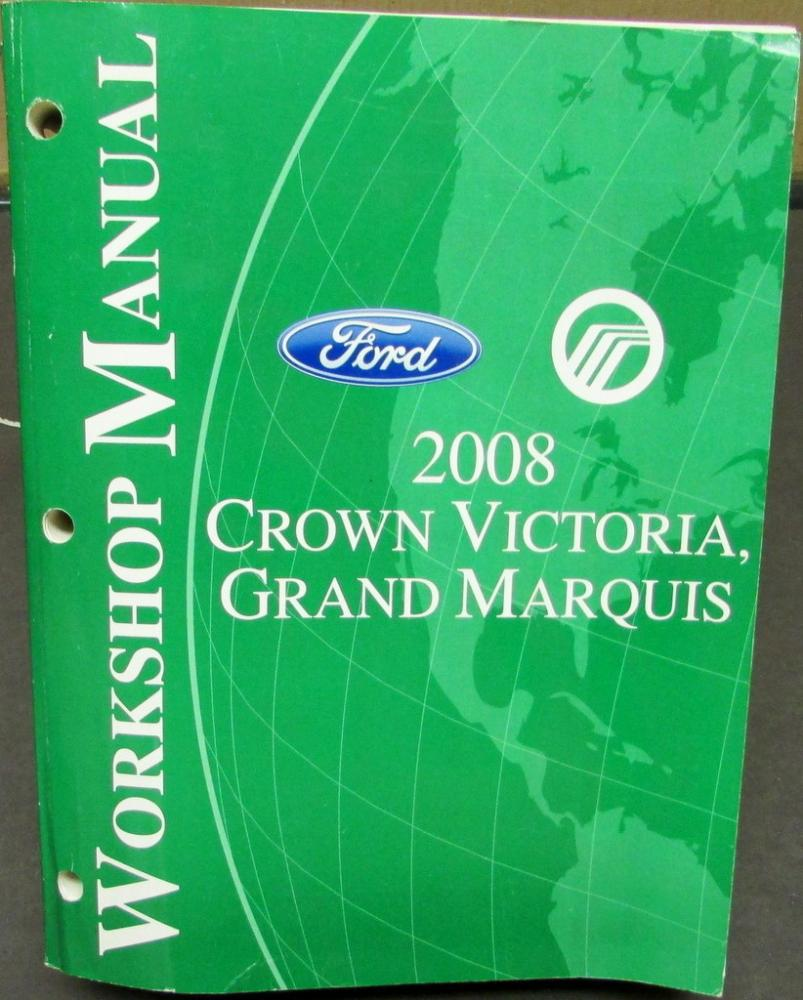 2008 Ford Crown Victoria & Mercury Grand Marquis Service Shop Repair Manual  Orig