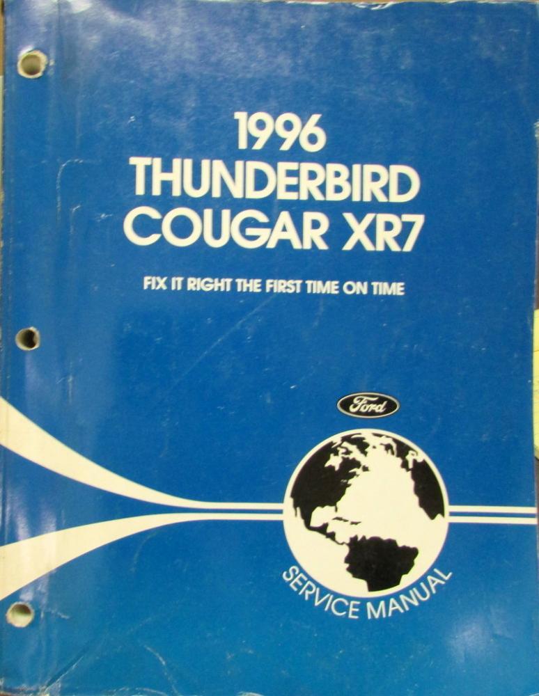 1996 ford thunderbird mercury cougar xr7 service shop repair manual rh autopaper com 1996 Cougar White 1996 Mercury XR7